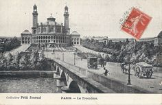 Le Trocadéro in Paris from a postcard postmarked November 24th, 1909.
