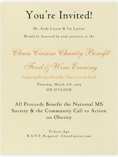 You're Invited!  Clean Cuisine Charity Benefit Food and Wine Evening.  All proceeds benefit the National MS Society  & the Community Call to Action on Obesity.