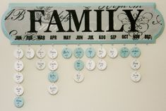 Family Birthday Calendar | FAMILY and each month were made u… | Flickr