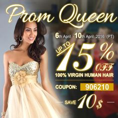Girls!! Are u ready to be Prom Queen !!! #Dyhair777's prom queen sale is coming soon , many hot sale products up to 15% discount ,add the code :906210 to save more $10 ,Sale Time :6th-10th.April.2016(PT ) Website:www.dyhair777.com Email: info@dyhair777.com Whatsapp: +86 159 2057 0234 Don't miss this big sale #humanhair