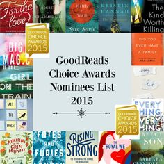 2015 GoodReads Choice Awards Nominees - I love, love, love voting on books for the GoodReads Choice Awards. If you haven't participated before, GoodReads members can vote on their favorite books from the year in a variety of categories. I absolutely love peeking at all of the books that are listed and I use this list to gather fresh books to add to my library stack. This is the cream of the crop each year and I am rarely disappointed when reading a book from these annual gatherings.