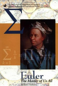 Euler: The Master of Us All (Dolciani Mathematical Expositions, No 22) by William Dunham. $41.50. http://yourdailydream.org/showme/dpsfl/0s8f8l3d8c5k3v2y8o0b.html. Publisher: The Mathematical Association of America (January 1, 1999). Publication Date: January 1, 1999