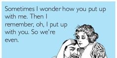 Humorous love quips from someecards. Saving these doe when I have time to craft again.