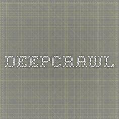 DeepCrawl Architecture Tools