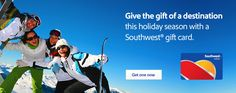 Give the gift of a destination this holiday season with a Southwest® gift card.