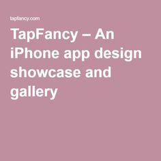 UI Design Inspiration Website TapFancy – An iPhone app design showcase and gallery