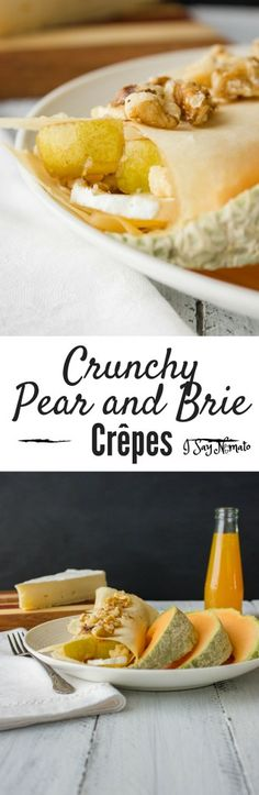 Crunchy Pear and Brie Crepes - melted brie and pears inside of a sweet crepe topped with pecans. When you have some time in the morning to make a fancy breakfast for yourself or breakfast in bed for someone special!