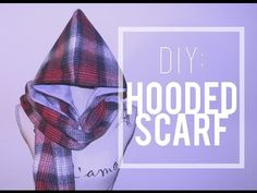 DIY Hooded Scarf + How to Wear It - YouTube