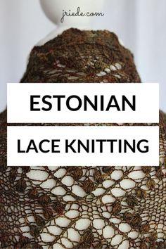 Estonian Lace Knitting                                                                                                                                                                                 More