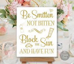 Printable Bug Spray Sunscreen Sign Be Smitten Not Bitten