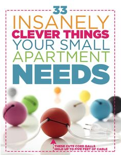 33 Insanely Clever Things Your Small Apartment Needs - some fabulous ideas here from Buzzfeed <3
