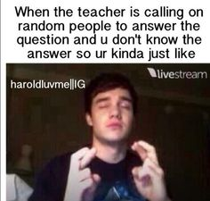 I'm like that when my teachergives us partnersandI cross my fingers to be with my crush