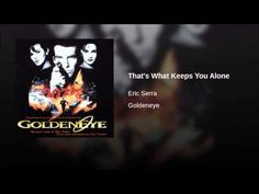 GoldenEye OST - That's What Keeps You Alone