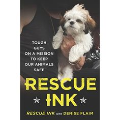 Rescue Ink Book: Rescue Ink Book: Abusers are losers! That's the rallying cry of Rescue Ink, the unique group of tattooed, muscle-bound motorcyclists who've banded together to rescue helpless, abandoned, and abused animals.  http://www.calendars.com/Animals-Books/Rescue-Ink-Book/prod201300016931/?categoryId=cat1390072=cat1390072