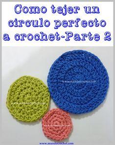 Cómo tejer un círculo perfecto a crochet o ganchillo-Parte 2 de 2