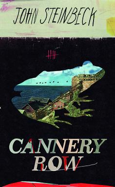 John Steinbeck, Cannery Row. Designed by Kathryn Macnaughton