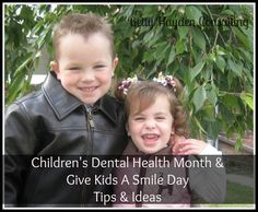 Children's Dental Health Month Ideas  Give Kids a Smile Day School Field trips Dental Health Month
