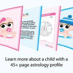 Learn more about a child with a 45+ page astrology profile