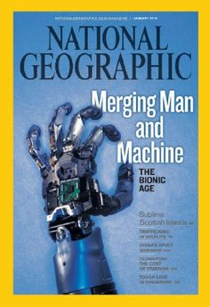 National Geographic Photography / Covers http://ngm.nationalgeographic.com/2010/01/bionics/bionics-animation