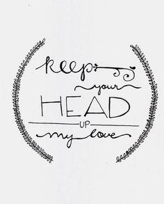Head UP. #noquitmonday