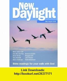 New Daylight May-August 2010 Bible Readings for Your Walk with God (9781841015521) Naomi Starkey, Helen Julian, John Proctor, David Robertson, Margaret Silf, David Winter, Veronica Zundel , ISBN-10: 1841015520  , ISBN-13: 978-1841015521 ,  , tutorials , pdf , ebook , torrent , downloads , rapidshare , filesonic , hotfile , megaupload , fileserve