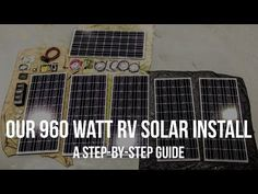 Our 960 Watt RV Solar Install – A Step by Step Guide