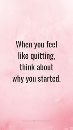 Best motivational inspirational gym fitness quotes when you feel like quitting think about why you started Motivacional Quotes, Life Quotes Love, Motivational Quotes For Success, True Quotes, Words Quotes, Inspirational Quotes About Motivation, Quotes That Inspire, Quotes About Change, Save Me Quotes