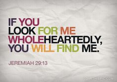 If you look for me wholeheartedly quotes religious positive quotes god jesus