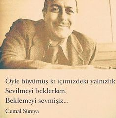 Cemal Sureyya siirleri Weird Dreams, Poetry Books, More Than Words, Book Quotes, Cool Words, Favorite Quotes, Quotations, Literature, Writer