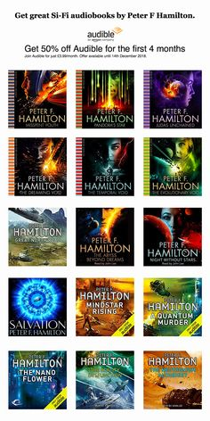 Get 50% off Audible for the first 4 months Join Audible for just £3.99/month. Offer available until 14th December 2018.  Misspent youth. Pandora's Star. Judus Unchained. The Dreaming Void. The Temporal Void. The Evolutionary Void. Great North Road. The Abyss Beyond. Night Without Stars. Salvation. Mindstar Rising. A Quantum Murder. The Nano Flower. The Reality Dysfunction. The Neutronium Alchemist. The Naked God. A Second Chance At Edon. Pandora's Star, The Reality Dysfunction, Science Fiction Authors, Great North, Logo Design Services, 4 Months, Alchemist, Hamilton, Audiobooks