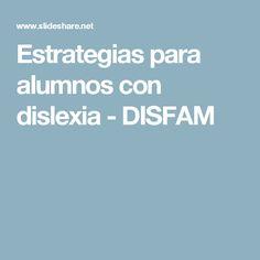 Estrategias para alumnos con dislexia - DISFAM