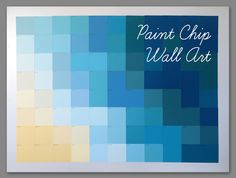 DIY: Paint Chip Wall Art | Simply2B.com #diy #simply2b #paintchips Paint Chip Wall, Paint Chips, Diy Artwork, Paint Swatches, Be A Nice Human, Bake Sale, Diy Cleaning Products, Diy Paper, Diy Painting