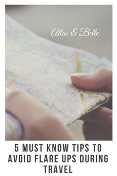 5 Must Know tips to avoid flare ups during travel. Atlas & Belle. Autoimmune Disease. Hashimoto's Disease.