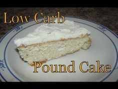 Atkins Diet Recipes: Low Carb Pound Cake (E-IF)  - 3.2g Total Carbs (1.5g Fiber) per serving