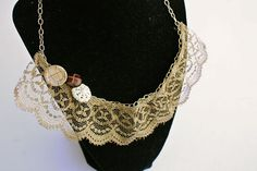Lace Jewelry -- old necklace and a piece of lace (can be spray painted or dyed any color) -- sew to the chain -- add some buttons or charms if you so desire -- how about creating some bracelets while you're at it!