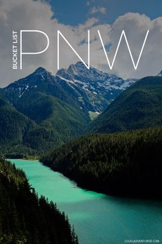 PNW Bucket List - Ultimate List of Things to Do in the Pacific Northwest…