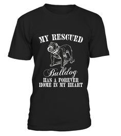 # Bulldog Rescue T Shirt   Gift For Bulldog Lovers .  HOW TO ORDER:1. Select the style and color you want: 2. Click Reserve it now3. Select size and quantity4. Enter shipping and billing information5. Done! Simple as that!TIPS: Buy 2 or more to save shipping cost!This is printable if you purchase only one piece. so dont worry, you will get yours.Guaranteed safe and secure checkout via:Paypal | VISA | MASTERCARD