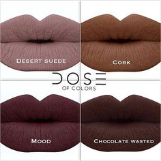 Chocolate Wasted // Mood // Cork // Desert Suede // Dose Of Colors