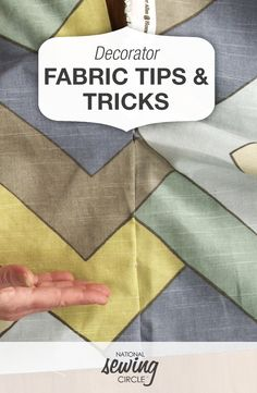 Decorator Fabric Tips and Tricks | National Sewing Circle