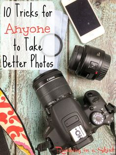 10 Tricks for Anyone to Take Better Photos