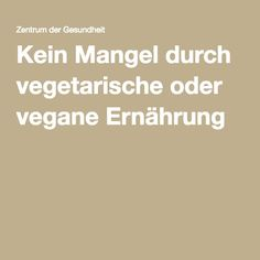 Kein Mangel durch vegetarische oder vegane Ernährung