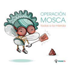 """Ilustración animada de un personaje vestido de mosca. """"Operación Mosca, todos a la mierda""""."""