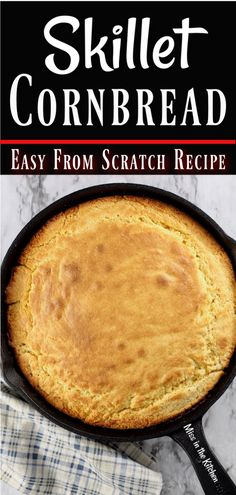 Skillet Cornbread is a simple scratch recipe that anyone can make. Buttery and slightly sweet with a crunchy crust, this skillet cornbread will quickly become your favorite too! Cast Iron Skillet Cornbread, Cast Iron Skillet Cooking, Skillet Bread, Iron Skillet Recipes, Cast Iron Recipes, Corn Bread Cast Iron, Cornbread Recipe From Scratch, Easy Cornbread Recipe, Homemade Cornbread