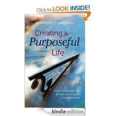 Creating a purposeful life: How to Reclaim Your Life, Live More Meaningfully and Befriend Time #FREE #EBOOK on Kindle (July only) time management / organization / happiness
