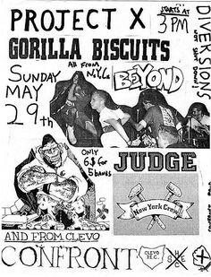 Gorilla Biscuits, Beyond, Judge, Project X, Confront punk hardcore flyer Music X, Music Flyer, Rock Music, Punk Poster, Gig Poster, Band Posters, Rock Posters, Music Posters, Grateful Dead Music