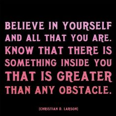 Learning to Believe in Myself