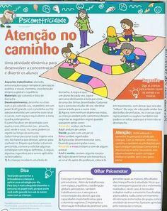 Continua a chuva de Jogos Infantis que ajudam a desenvolver a   Psicomotricidade da criança. São jogos para todas as idades, onde reina a   ...