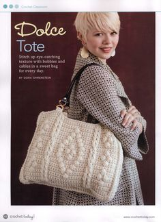 Dolce Tote Purse crochet pattern by Dora Ohrenstein. Bag Crochet, Crochet Handbags, Crochet Purses, Love Crochet, Crochet Cable, Sweet Bags, Tote Pattern, Tote Bag, Knitted Bags