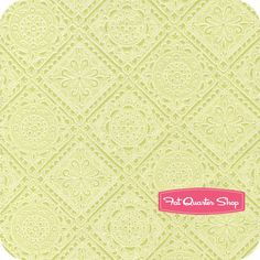 Reminds me of a tin ceiling! Delicious Wishes Green Mosaic Yardage SKU# 9464-66