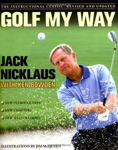 The 25 best best books on golf images on pinterest golf scotland golf my way the instructional classic revised and updated fandeluxe Images